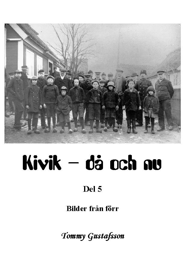 Kivik - då och nu; Bilder från förr av Tommy Gustafsson